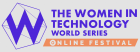 Women In Technology World Series - Online Festival